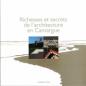 Richesses et secrets de l'architecture en Camargue