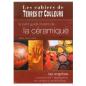 Les cahiers de Terres et Couleurs : la céramique
