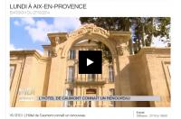 L'Hôtel de Caumont connaît un renouveau, reportage sur France 3